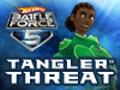 Hot Wheels Battle Force 5 - Tangler Threat